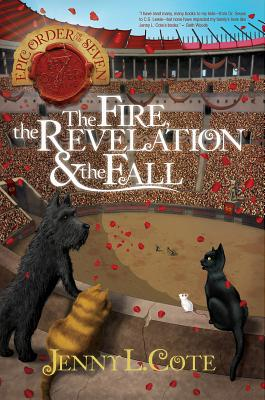 Image for The Fire, the Revelation and the Fall (The Epic Order of the Seven)