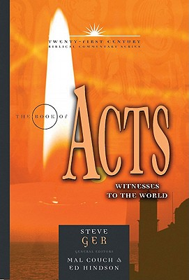 Image for TCBC The Book Of Acts: Witnesses To The World (Twenty-First Century Biblical Commentary)