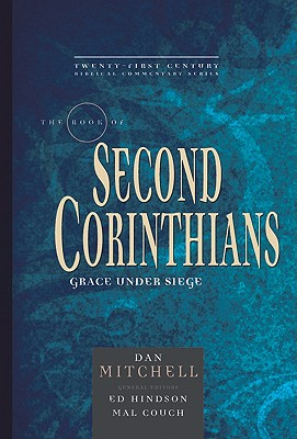 Image for TCBC Second Corinthians (21st Century Biblical Commentary Series)
