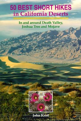 Image for 50 BEST SHORT HIKES/CA DESERTS