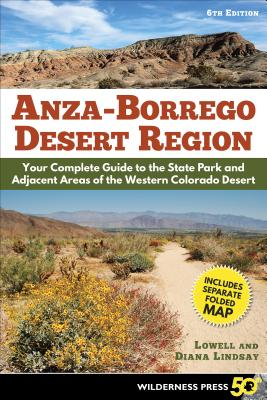 Image for Anza-Borrego Desert Region: Your Complete Guide to the State Park and Adjacent Areas of the Western Colorado Desert