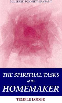 Image for The Spiritual Tasks of the Homemaker