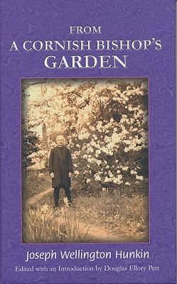 From a Cornish Bishop's Garden, Hunkin, Joseph Wellington