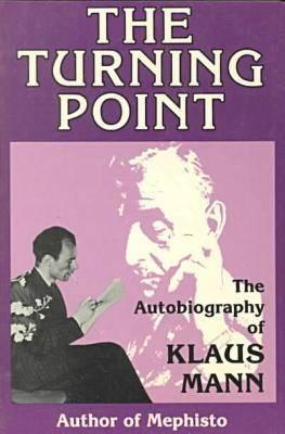 Image for TURNING POINT: THE AUTOBIOGRAPHY OF KLAUS MANN