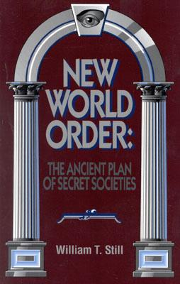 Image for New World Order: The Ancient Plan of Secret Societies