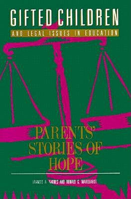Image for Gifted Children and Legal Issues in Education: Parents Stories of Hope