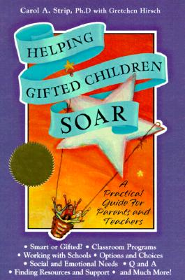 Image for Helping Gifted Children Soar: A Practical Guide for Parents and Teachers