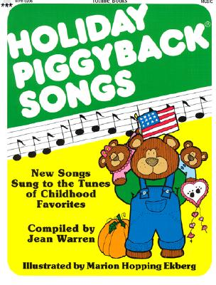 Image for Holiday Piggyback Songs: New Songs Sung to the Tunes of Childhood Favorites