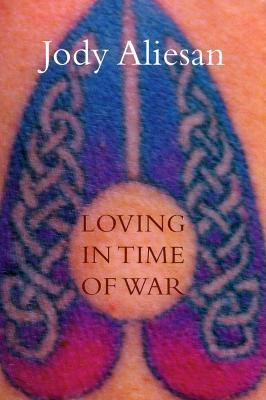 Loving in Time of War, Aliesan, Jody