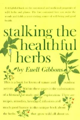 Image for Stalking The Healthful Herbs (19660101)