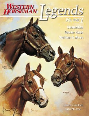 Legends : Outstanding Quarter Horse Stallions & Mares, DIANE SIMMONS, PAT CLOSE