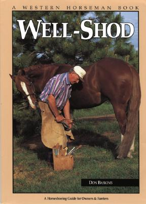Image for Well-Shod: A Horseshoeing Guide for Owners and Farriers