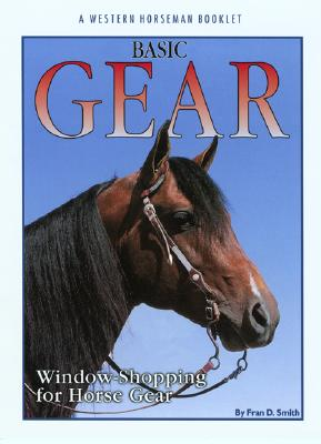 Image for Basic Gear : Window Shopping for Horse Gear