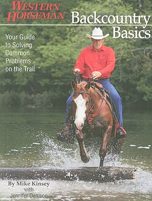 Image for Backcountry Basics: Your Guide To Solving Problems On The Trail