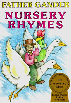 Image for Father Gander Nursery Rhymes: The Equal Rhymes Amendment