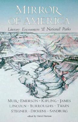 Image for Mirror of America: Literary Encounters with the National Parks
