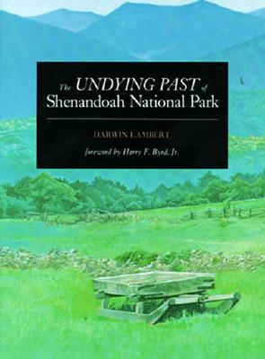 Image for The Undying Past of Shenandoah National Park