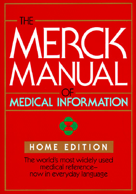The Merck Manual of Medical Information: Home Edition, Merck & Co.