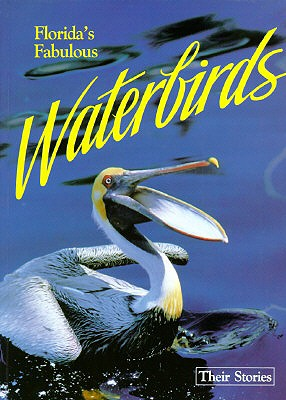 Image for Floridas Fabulous Waterbirds : Their Stories