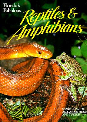 Image for FLORIDA'S FABIULOUS REPTILES AND AMPHIBIANS