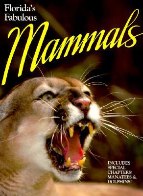 Florida's Fabulous Mammals, Gingerich, Jerry Lee