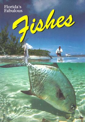 Florida's Fabulous Fishes (Florida's Fabulous Nature), Cochran, Gary