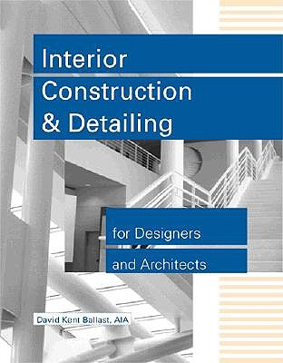 Image for Interior Construction and Detailing for Designers and Architects
