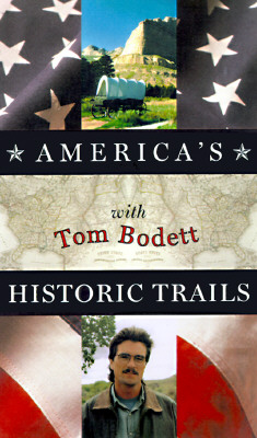 Image for America's Historic Trails with Tom Bodett