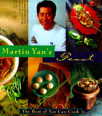 Image for Martin Yan's Feast : The Best of Yan Can Cook