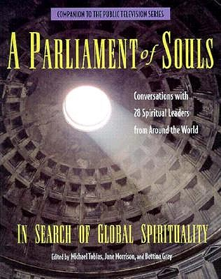 Image for A Parliament of Souls: In Search of Global Spirituality (Companion to the Public Television Series)