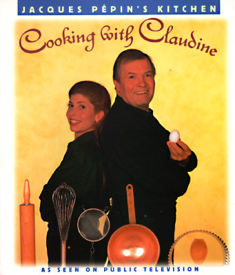 Image for Cooking With Claudine (Jacques Pepin's Kitchen)