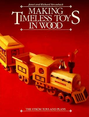 Image for MAKING TIMELESS TOYS IN WOOD