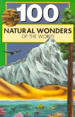100 Natural Wonders of the World, Yenne, Bill