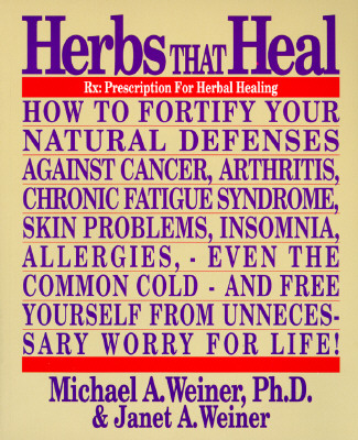 Image for Herbs That Heal: Prescription for Herbal Healing
