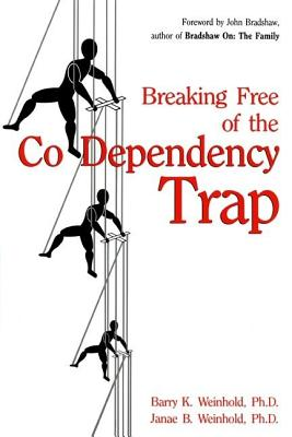 Image for Breaking Free of the Co-Dependency Trap