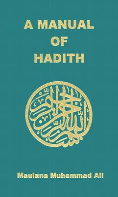 Image for Manual of Hadith (English and Arabic Edition)