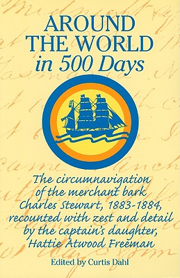 "Around the World in 500 Days, ""Bartimeus"" ( Capt. Lewis Ritchie R.N.)"