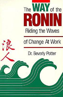 Image for WAY OF THE RONIN : RIDING THE WAVES OF C