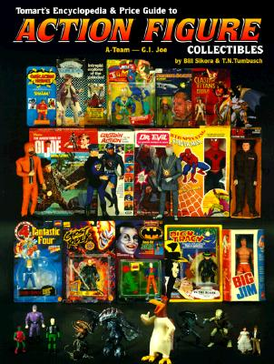 Image for Tomarts Encyclopedia & Price Guide to Action Figure Collectibles, Vol. 1: A-Team Thru G.I.Joe