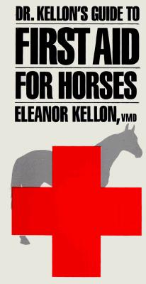 Image for Dr. Kellon's Guide to First Aid for Horses