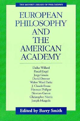 Image for European Philosophy and the American Academy (Monist Library of Philosophy)