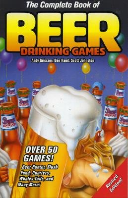 Image for COMPLETE BOOK OF BEER DRINKING GAMES