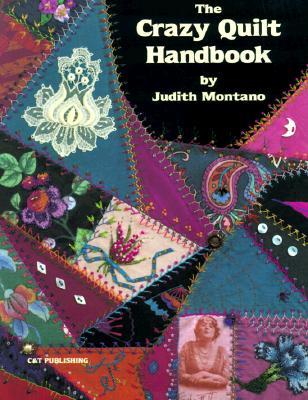 The Crazy Quilt Handbook, Montano, Judith