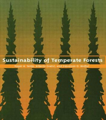 Sustainability of Temperate Forests (RFF Press), Sedjo, Roger A.