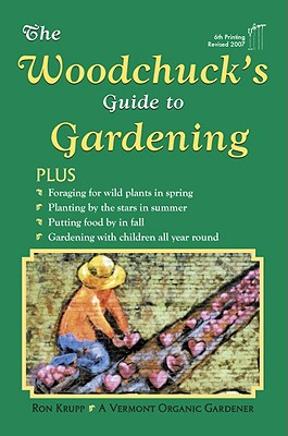Image for Woodchuck's Guide to Gardening