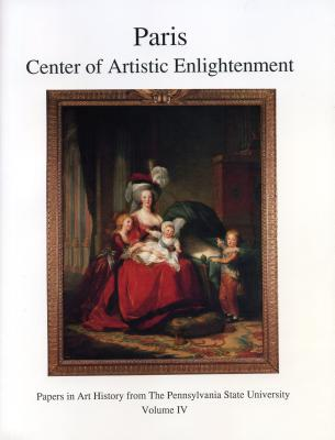 Image for Paris: Center of Artistic Enlightenment (Papers in Art History)