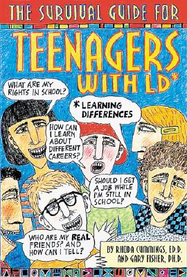 Image for The Survival Guide for Teenagers with LD: Learning Differences (Dream It! Do It!)