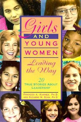 Image for Girls and Young Women Leading the Way: 20 True Stories About Leadership