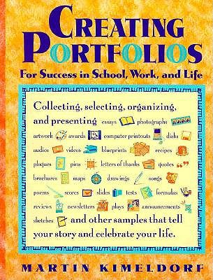 Image for Creating Portfolios for Success in School, Work, and Life (Free Spirited Classroom)