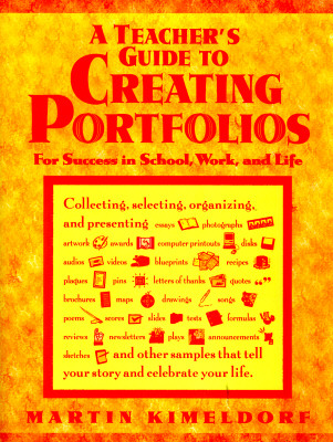 Image for A Teacher's Guide to Creating Portfolios (Free Spirited Classroom)